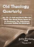 Old Theology Quarterly #72