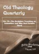 Old Theology Quarterly #73