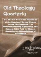 Old Theology Quarterly #80