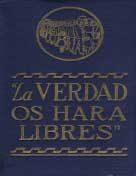 """""""La verdad os har a libres"""" (1934)"""