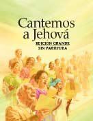 Cantemos a Jehová – Edición grande sin partitura (2010) PDF