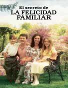 El secreto de la Felicidad Familiar (2012) ePUB