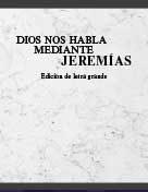 Dios nos hable mediante Jeremías – Edición de letra grande (2017) PDF