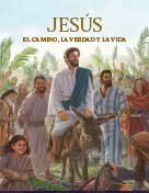 Jesús El Camino, La Verdad Y La Vida (2017) ePUB