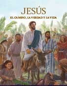 Jesús El Camino, La Verdad Y La Vida (2017) PDF