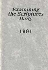 Examining the Scriptures Daily 1991