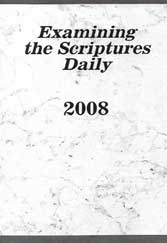 Examining the Scriptures Daily 2008