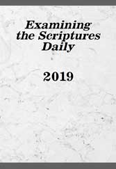 Examining the Scriptures Daily 2019