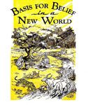Basis For Belief in a New World