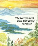 The Government That Will Bring Paradise