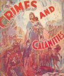 Crimes and Calamities - The Cause, The Remedy
