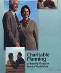 Charitable Planning to Benefit Kingdom Service Worldwide