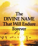 The Divine Name That Will Endure Forever