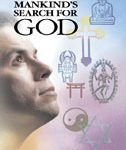 Mankind's Search For God