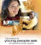 Questions Young People Ask Answers That Work Volume 1